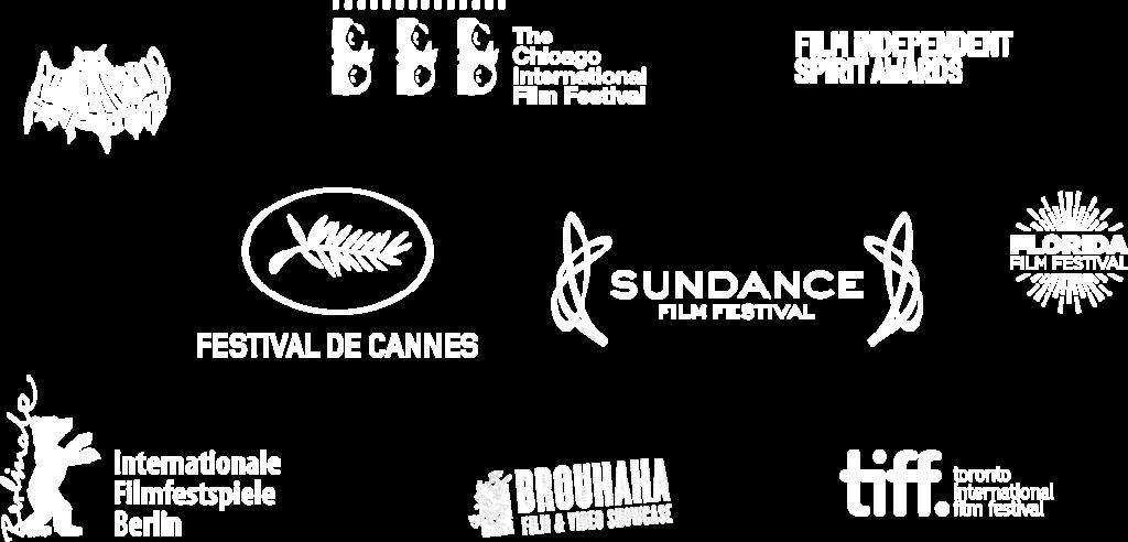 Logos including Film Independent Spirit Awards, Festival de Cannes, Sundance Film Festival, Florida Film Festival, Berlin Film Festival, The Chicago International Film Festival, Toronto International Film Festival, Atlanta Horror Film Festival, Brouhaha Film and Video Showcase